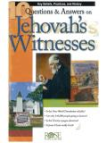Questions And Answers On Jehovah's Witnesses