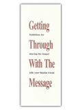 Getting Through With The Message